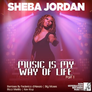 Sheba Jordan - Music Is My Way Of Life (Incl Federico DAlessio Mix) [New Generation Records]