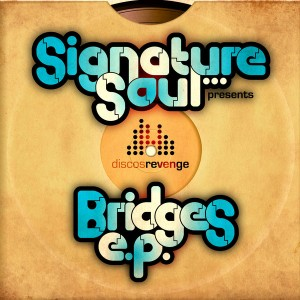 Signature Soul - Bridges EP [Discos Revenge Records]
