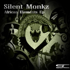 Silent Monkz - African Elements EP [Sound Chronicles Recordz]