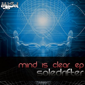 Soledrifter - Mind Is Clear EP [Musol Recordings]