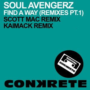 Soul Avengerz - Find A Way (Remixes Part 1) [Conkrete Digital Music]