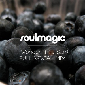 Soulmagic - I Wonder (Full Vocal) [Soulmagic]