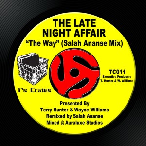 The Late Night Affair - The Way (Salah Ananse Mix) [T's Crates]