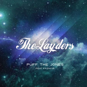 The Layders feat. Kaznova - Puff The Jones [House Afrika]