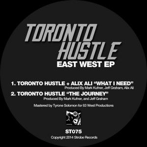 Toronto Hustle - East West  EP [Strobe]