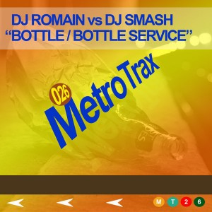 Various Artists - Bottle__Bottle Service [Metro Trax]