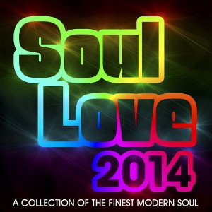 Various Artists - Soul Love 2014 [Reel People Music]