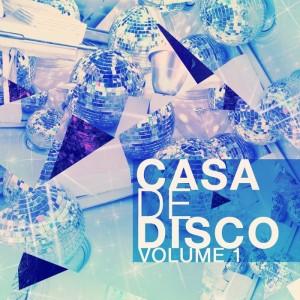 Various - Casa De Disco Vol 1 [Modern Revival]