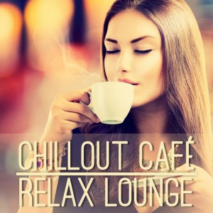 Various - Chillout Cafe_ Relax Lounge [Quarterhead Productions]