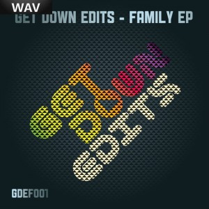 Various - Family EP [Get Down Edits]