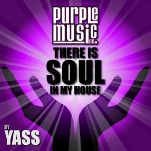 Various - There Is Soul in My House by Yass [Purple Music]