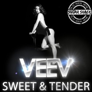 Veev - Sweet & Tender [Sugar Shack Recordings]