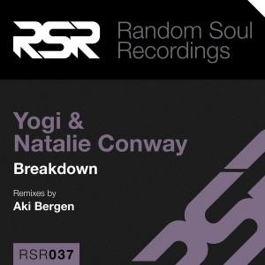 Yogi & Natalie Conway - Breakdown [Random Soul]
