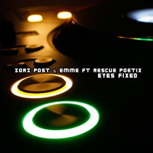 Zorz Post & Emme feat.Rescue Poetix - Eyes Fixed [Open Bar Music]