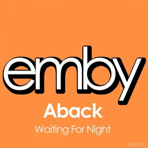 Aback - Waiting For Night [Emby]