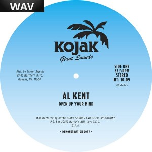Al Kent - Open Up Your Mind [Kojak Giant Sounds]