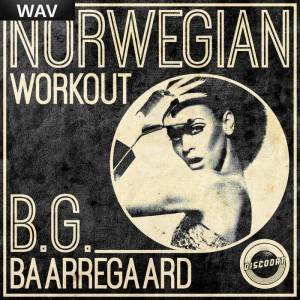 BG Baarregaard - Norwegian Workout [DiscoDat]
