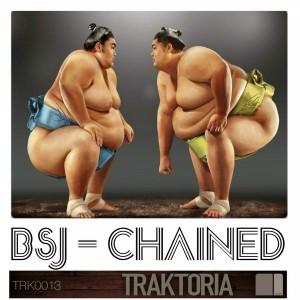 BSJ - Chained [Traktoria]