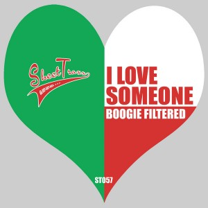 Boogie Filtered - I Love Someone [Skeet Traxx]