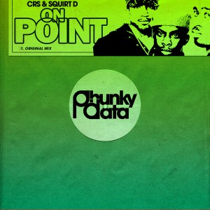 CRS & Squirt D - On Point [Phunky Data]