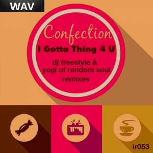 Confection - I Gotta Thing 4 U  Remixes [Integrity Records]