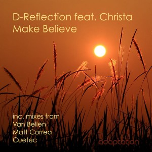 D-Reflection feat. Christa - Make Believe [Adaptation Music]