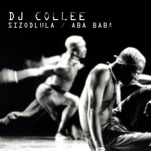 DJ Collee - Sizodlula - Aba Baba [Afro Rebel Music]