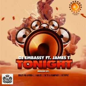 DJ Embassy Feat. James T - Tonight [Under Pressure Records (SA)]