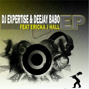 DJ Expertise & Deejay Babo feat. Ericka J Hall - Loved [Expertise Music]