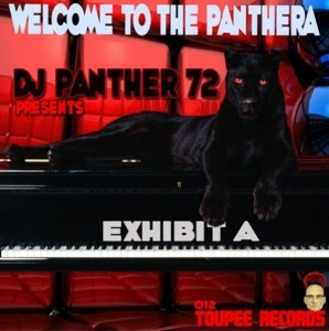 DJ Panther 72 - Welcome To The Panthera [Toupee Records]