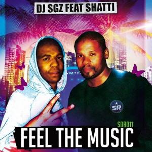 DJ SGZ feat. Shatti - Feel The Music [Sandisco Recordings]