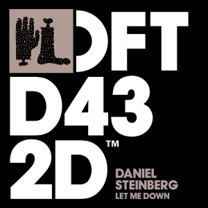 Daniel Steinberg - Let Me Down [Defected]