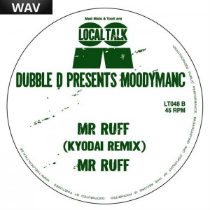 Dubble D pres Moodymanc - Mr Ruff Local Talk