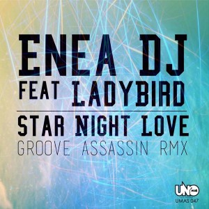 Enea DJ feat. Ladybird - Star Night Love [Uno Mas Digital Recordings]