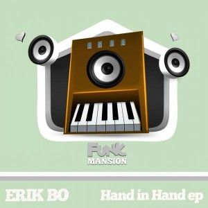 Erik Bo - Hand In Hand [Funk Mansion]