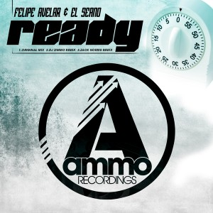 Felipe Avelar & El Seano - Ready [Ammo Recordings]