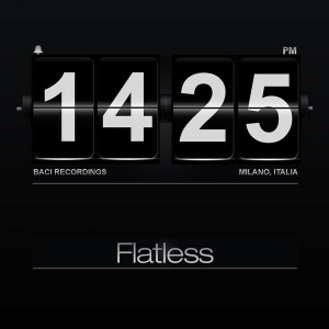 Flatless - What They Were [Baci Recordings]