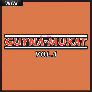 Guynamukat - GUYNAMUKAT Edits Vol 1 [GUYNAMUKAT Digital Edits]