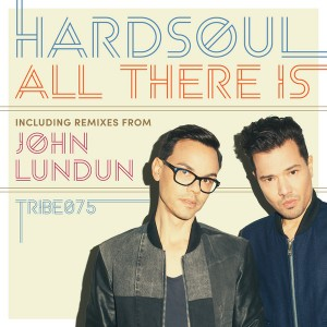 Hardsoul feat. Simon Grey & Mitch Crown - All There Is [Tribe Records]