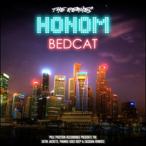 Honom - Bedcat (The Remixes) [Pole Position Recordings]