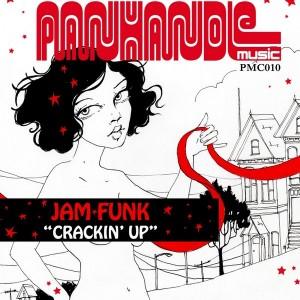 Jam Funk - Crackin' Up [Panhandle Music Company]