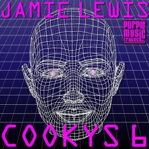 Jamie Lewis - Cookys 6 [Purple Tracks]