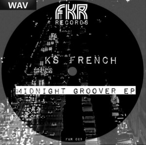 Ks French - Midnight Groover EP [French Kiss]