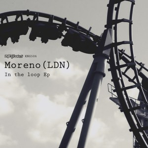 Moreno (LDN) - In The Loop EP [Nite Grooves]