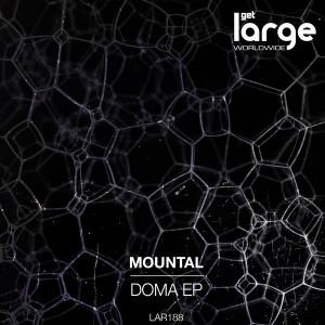 Mountal - Doma EP [Large Music]