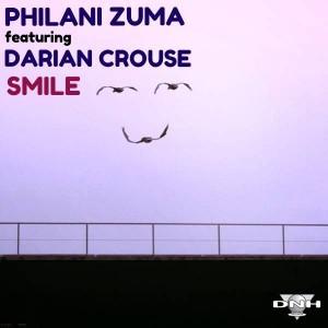 Philani Zuma feat. Darian Crouse - Smile [DNH]