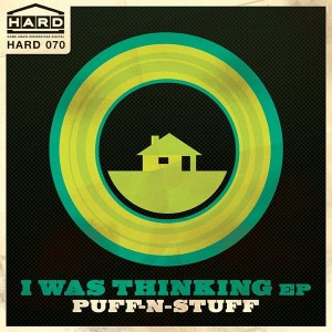 Puff-N-Stuff - I Was Thinking EP [Home Again Recordings Digital]