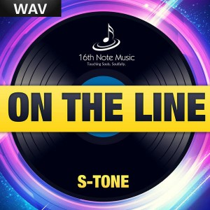 S Tone - On The Line [16th Note Music]