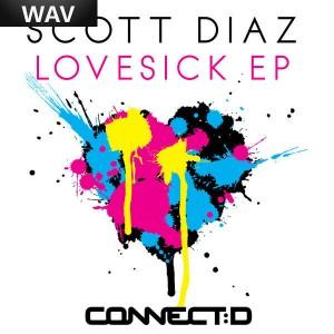 Scott Diaz - Lovesick EP [connectd]
