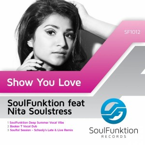Soulfunktion feat. Nita Soulstress - Show You Love [SoulFunktion Records]